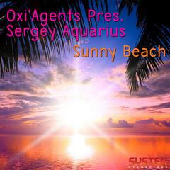 OXI'AGENTS pres. Sunny Beach