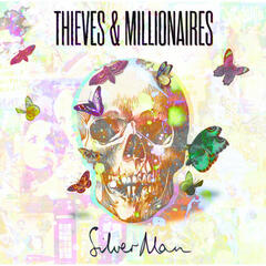 Thieves and Millionaires
