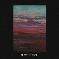 Brawninoff - Single