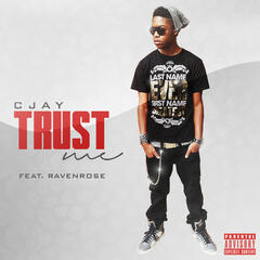 Trust Me (feat. Ravenrose) - Single