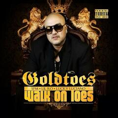 Walk On Toes (feat. SPM, Lil Ro, & Lucky Luciano)