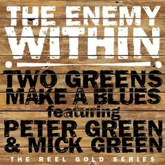 Two Greens Make a Blues (feat. Peter Green and Mick Green)