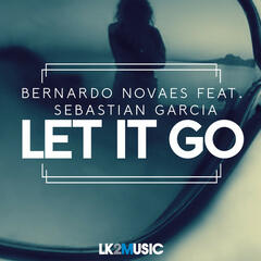 Let It Go (feat. Sebastian Garcia) - Single