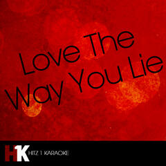 Love the Way You Lie feat. Rihanna