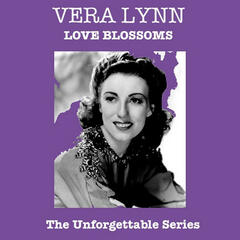 Love Blossoms - The Unforgettable Series