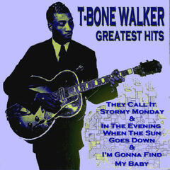 T - Bone Walker Greatest Hits