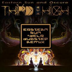 Third Eye High (Eastern Sun & dela Dubstep Remix)