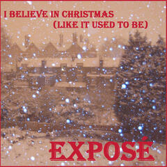 I Believe in Christmas (Like It Used to Be) - Single