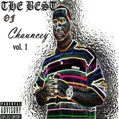 The Best Of Chauncey Vol !