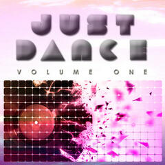 Just Dance Volume 1