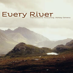 Every River (feat. Ashley Serena) - Single