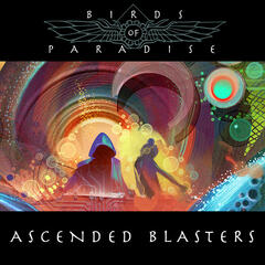 Ascended Blasters EP