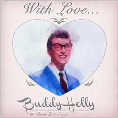 With love from Buddy - 30 Classic Love Songs