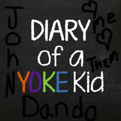 Diary of a Yoke Kid