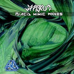 Placid Mimic Waves - EP