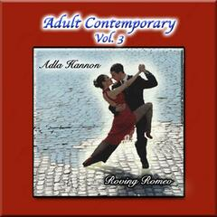Adult Contemporary Vol. 3: Roving Romeo