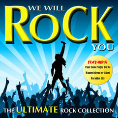 We Will Rock You - The Ultimate Rock Collection