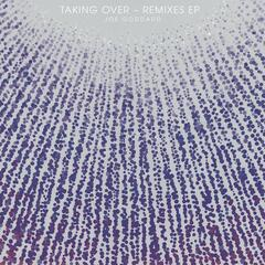 Taking Over Remixes EP