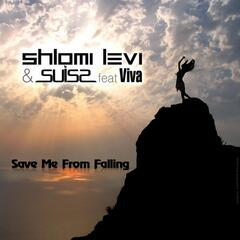 Save Me From Falling (feat. Viva)