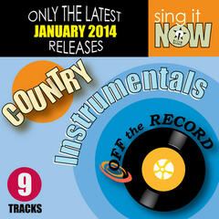 Jan 2014 Country Hits Instrumentals