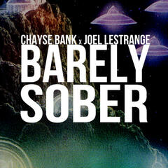 Barely Sober (feat. Chayse Bank) - EP