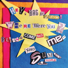 Hey, Bag of Weed! Where Were You? Please Come Back to Me - EP