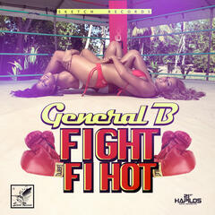 Fight Fi Hot - Single