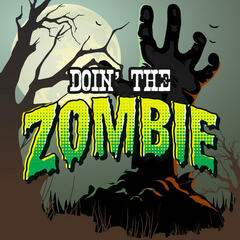 Doin' the Zombie