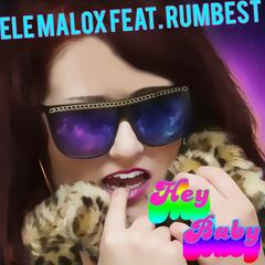 Hey Baby (feat. Rumbest) - Single