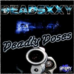 Deadly Doses