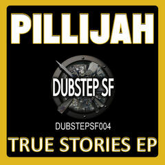 Pillijah - True Stories