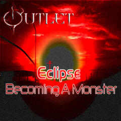 Eclipse: Becoming A Monster
