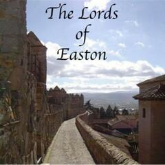 The Lords Of Easton