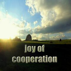 Joy of Cooperation (Inspiring Deephouse Music)