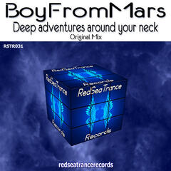 Deep Adventures Around Your Neck - Single