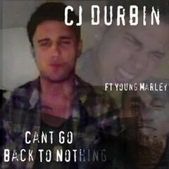 Cant Go Back to Nothing (feat. Young Marley) - Single