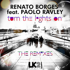 Turn the Lights On (The Remixes)