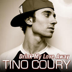 Drink My Love Away