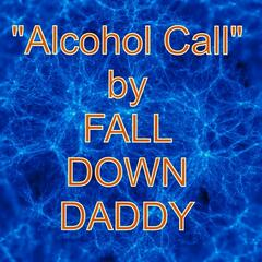 Alcohol Call - Single