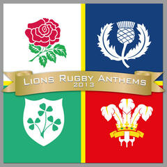 Lions Rugby Anthems 2013
