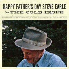 Happy Father's Day Steve Earle