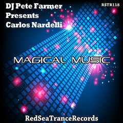 Magical Music (DJ Pete Farmer Presents Carlos Nardelli)