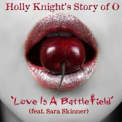Love Is a Battlefield (feat. Sara Skinner)