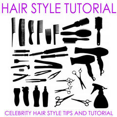 Celebrity Hair Style Tips and Tutorial