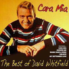 Cara Mia, the Best of David Whitfield
