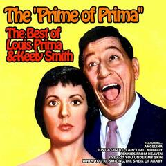 The Prime of Prima, the Best of Louis Prima and Keely Smith