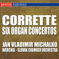 Corrette: Six Concertos for Organ