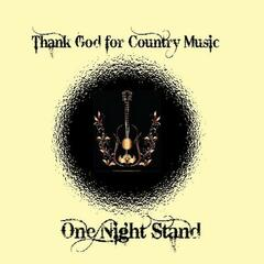 Thank God For Country Music