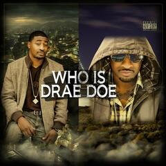 Who Is Drae Doe
