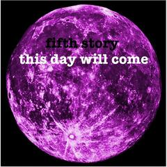 This Day Will Come